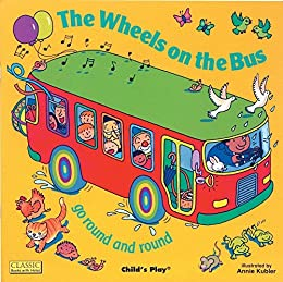 [Annie Kubler]のThe Wheels on the Bus (Books with Holes (Paperback)) (English Edition)