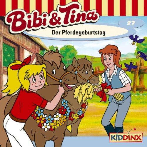Der Pferdegeburtstag (Bibi und Tina 27) audiobook cover art