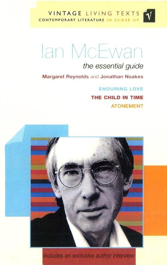 晩ごはん簡単にプットIan McEwan: The Essential Guide (Vintage Living Texts Book 16) (English Edition)