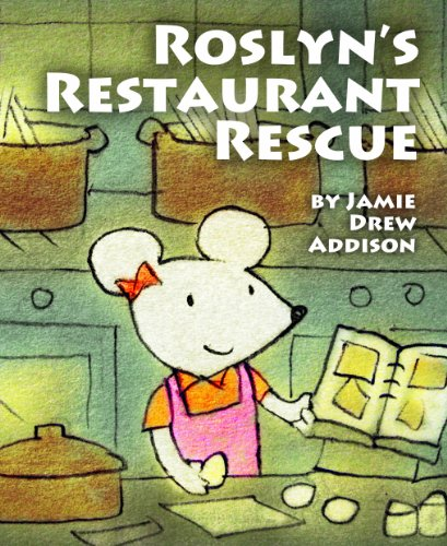 Roslyn's Restaurant Rescue (Greenhouse Mice rhyming picture books for color and e-ink readers) (English Edition)