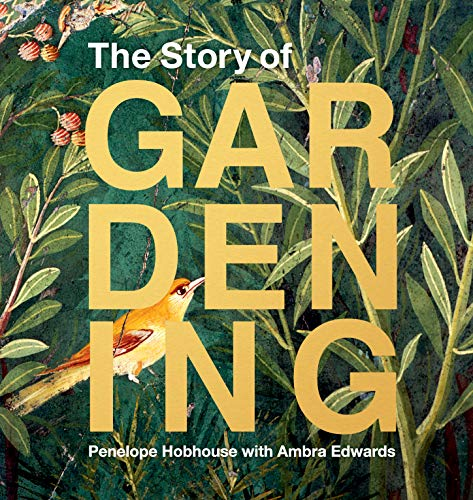 Compare Textbook Prices for The Story of Gardening  ISBN 9781616899196 by Hobhouse, Penelope,Edwards, Ambra