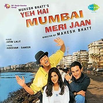 Yeh Hai Mumbai Meri Jaan (Original Motion Picture Soundtrack)