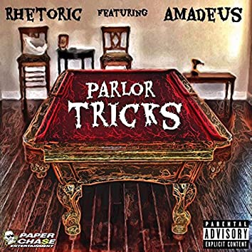 Parlor Tricks (feat. Amadeus The Stampede) - Single