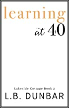 Learning at 40 (Lakeside Cottage Book 2)