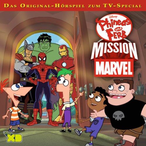 Mission Marvel. Das Original-Hörspiel zur TV-Serie Titelbild
