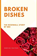Broken Dishes: A Rosewall Story