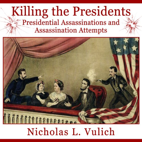 Killing the Presidents audiobook cover art