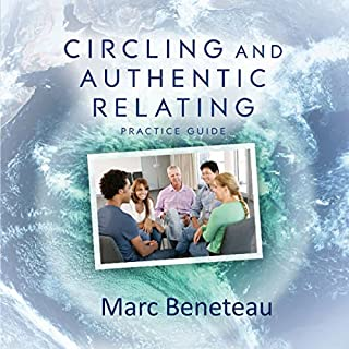 Circling and Authentic Relating - Practice Guide cover art