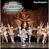 東京ディズニーランド フォーエバー・ワンマンズ・ドリーム ~ヒストリー・オブ・ショーベース~ 通常盤(2枚組CD+封入特典)