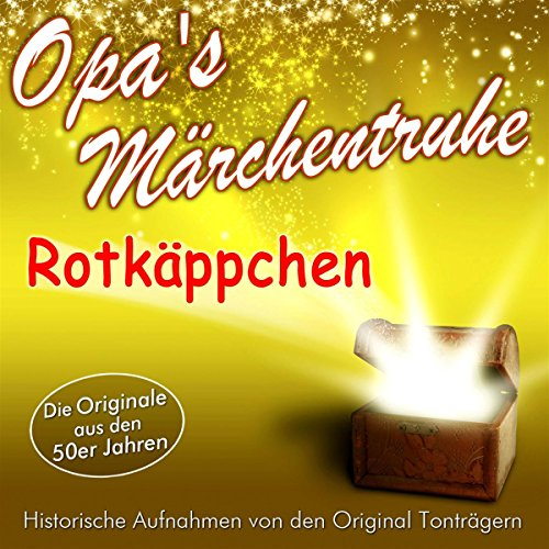 Rotkäppchen (Opa's Märchentruhe) audiobook cover art