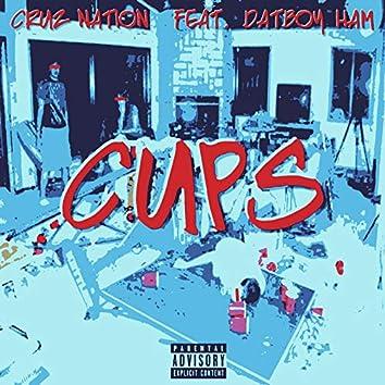 Cups (feat. Datboy Ham)