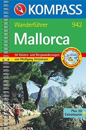 Mallorca: Wanderführer mit Top-Routenkarten, Höhenprofilen und Wandertipps (KOMPASS-Wanderführer, Band 942)