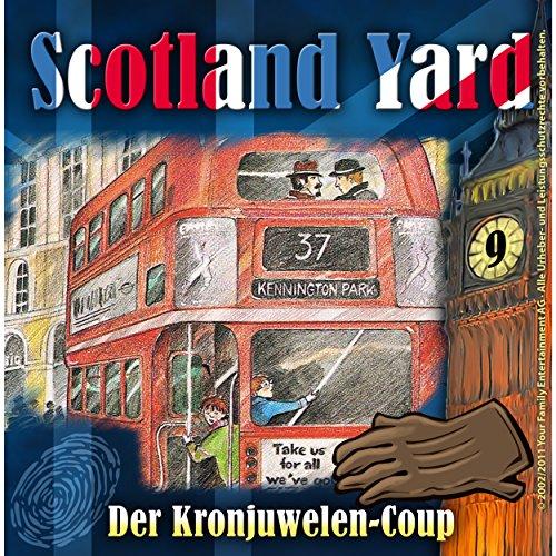 Der Kronjuwelen-Coup (Scotland Yard 9) Titelbild