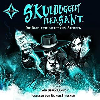 Die Diablerie bittet zum Sterben (Skulduggery Pleasant 3) cover art