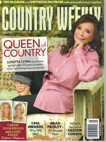 Loretta Lynn Is Back in the Spotlight After 50 Years in Country Music - & Loving Every Minute of It! / Extreme Makeover: Carrie Underwood & LeAnn Rimes / Tim McGraw & Gwyneth Paltro Making Beautiful Music Together (Country Weekly, November 8, 2010)