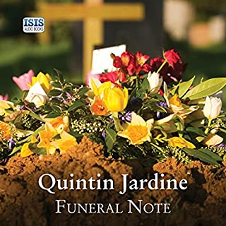Funeral Note     Bob Skinner, Book 22              By:                                                                                                                                 Quintin Jardine                               Narrated by:                                                                                                                                 James Bryce,                                                                                        Annie Aldington,                                                                                        Seán Barrett,                   and others                 Length: 12 hrs and 38 mins     37 ratings     Overall 3.4