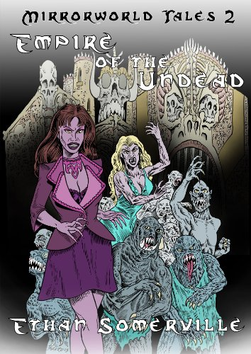 Mirrorworld Tales 2 - Empire of the Undead (English Edition)