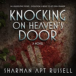 Knocking on Heaven's Door     A Novel              Written by:                                                                                                                                 Sharman Apt Russell                               Narrated by:                                                                                                                                 Coleen Marlo                      Length: 8 hrs and 1 min     Not rated yet     Overall 0.0