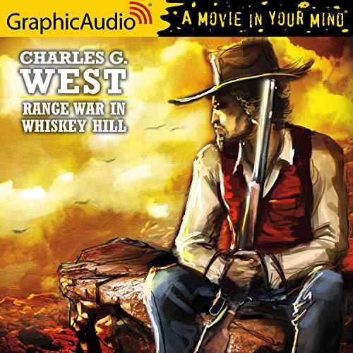 Range War in Whiskey Hill