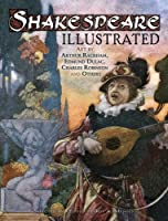 Shakespeare Illustrated: Art by Arthur Rackham, Edmund Dulac, Charles Robinson and Others (Dover Fine Art, History of Art) by Jeff A. Menges(2011-07-19)