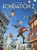 Le Spirou de ... Tome 13 - Fondation Z