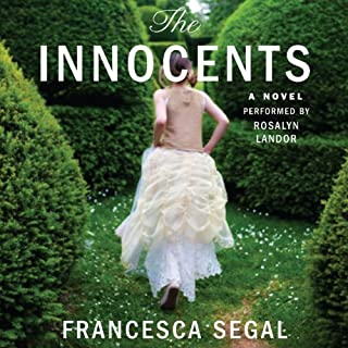 The Innocents                   By:                                                                                                                                 Francesca Segal                               Narrated by:                                                                                                                                 Rosalyn Landor                      Length: 10 hrs and 8 mins     30 ratings     Overall 3.4