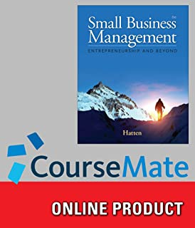 CourseMate (with Online Interactive Business Plan and LivePlan) for Hatten's Small Business Management: Entrepreneurship and Beyond, 6th Edition