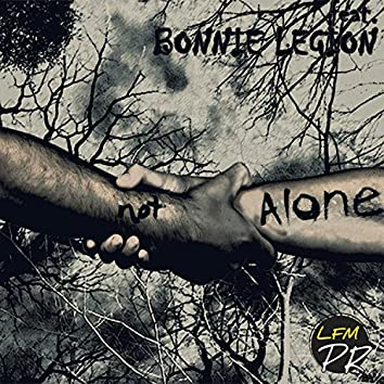 Not Alone (feat. Bonnie Legion & Jussi Intiö Sound)
