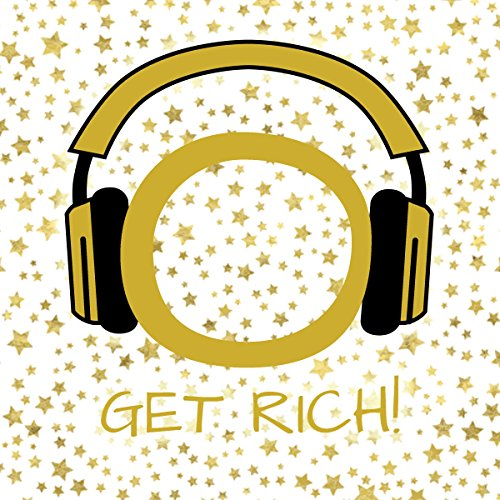 Get Rich! Manifest wealth, prosperity and abundance by Hypnosis Audiobook By Kim Fleckenstein cover art