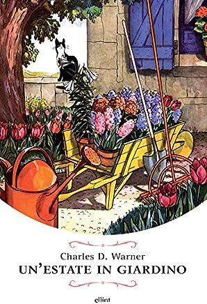 Unestate in giardino: e Calvin uno studio sul personaggio