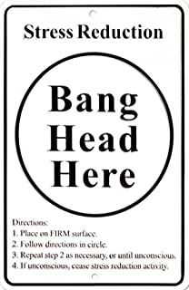 stress relief bang head here sign