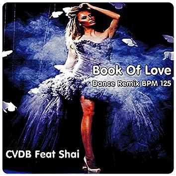 Book of Love (feat. Shai) [Dance Remix 125 BPM]