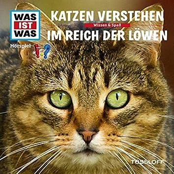 53: Katzen verstehen / Im Reich der Löwen