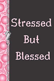 Stressed But Blessed: New Thought Creative Lined Writing Journal