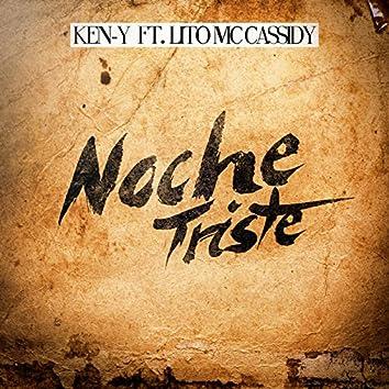 Noche Triste (feat. Lito MC Cassidy)