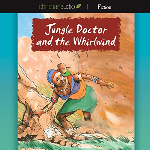 Jungle Doctor and the Whirlwind audiobook cover art