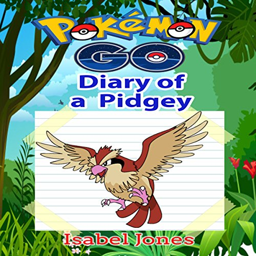 Pokemon Go: Diary of a Pidgey audiobook cover art
