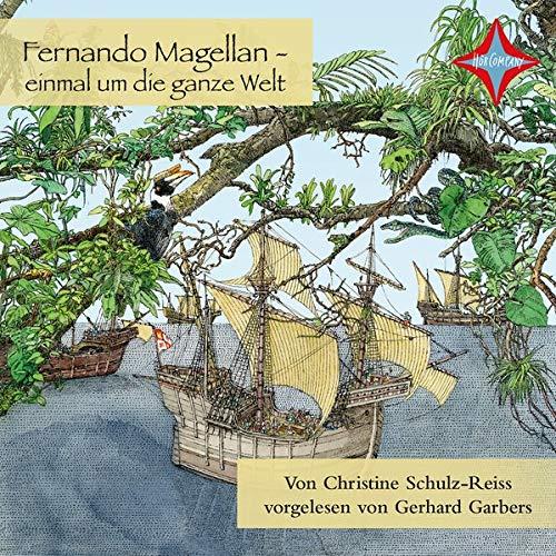 Fernando Magellan - einmal um die ganze Welt Titelbild