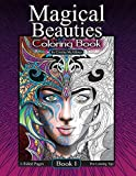 Magical Beauties Coloring Book: Book 1