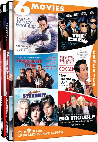 Crime Capers - 6 Movie Set - Money for Nothing - The Crew - Disorganized Crime - Oscar - Another Stakeout - Big Trouble