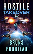 Hostile Takeover: A Sci-Fi Corporate Technothriller (The SynCorp Saga Book 3)