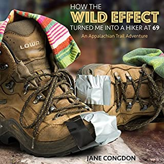 How the Wild Effect Turned Me into a Hiker at 69: An Appalachian Trail Adventure                   Auteur(s):                                                                                                                                 Jane E. Congdon                               Narrateur(s):                                                                                                                                 Andrea Gappmayer                      Durée: 9 h et 36 min     1 évaluation     Au global 4,0