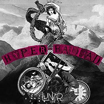Hyper-Ballad