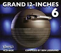 Grand 12-Inches Vol.6 by Ben Liebrand (2009-04-23)