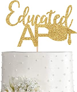 Gold Glitter Educated AF cake topper, Gold glitter Graduation Party Cake Topper, Decorations, Supplies