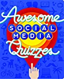 Piccadilly Awesome Social Media Quizzes   Interactive Book Game   Test Your Knowledge   75 Quizzes   240 Pages