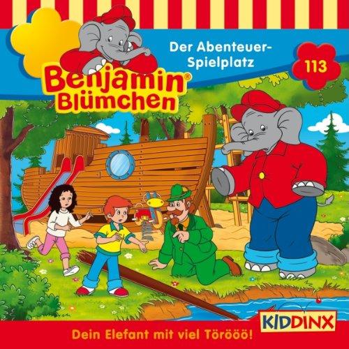 Der Abenteuer-Spielplatz (Benjamin Blümchen 113) Titelbild