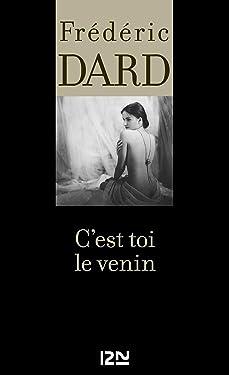 C'est toi le venin (French Edition)