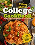 College Cookbook: Healthy, Budget-Friendly Recipes for Every Student | Gain Energy While Enjoying...