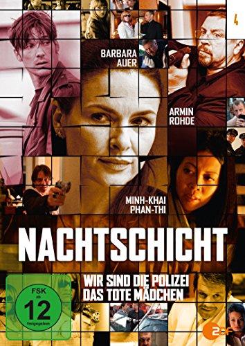 NACHTSCHICHT - 4: Wir sind die Polizei / Das tote Mädchen